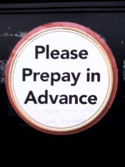 An example of pleonasm: Please prepay in advance